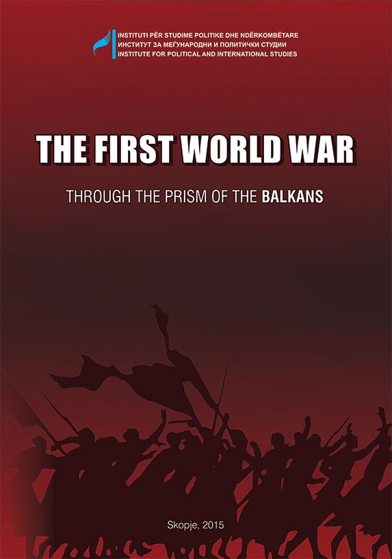 THE FIRSTWORLDWAR THROUGH THE PRISM OF THE BALKANS